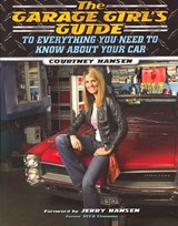 The Garage Girl's Guide | Courtney Hansen |