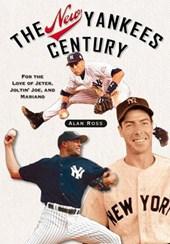 The New Yankees Century