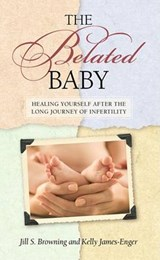 The Belated Baby | Kelly James-Engler |