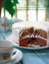 Enlightened Cakes | Camilla V. Saulsbury |