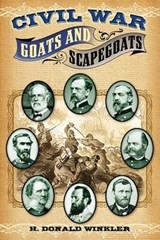 Civil War Goats and Scapegoats | H. Donald Winkler |