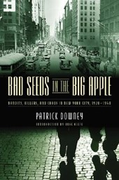 Bad Seeds in the Big Apple | Patrick Downey |