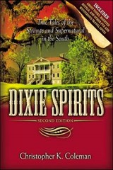 Dixie Spirits | Christopher Coleman |