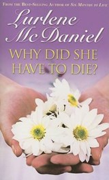 Why Did She Have To Die? | Lurlene McDaniel |