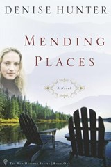 Mending Places | Denise Hunter |