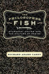 The Philosopher Fish | Richard Adams Carey |