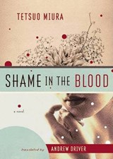 Shame in the Blood | Tetsuo Miura |