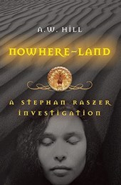 Nowhere-Land | A. W. Hill |