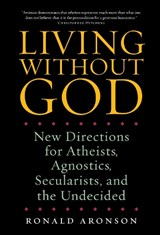 Living Without God | Ronald Aronson |