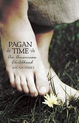 Pagan Time | Micah Perks |