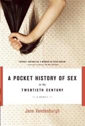 A Pocket History of Sex in the Twentieth Century