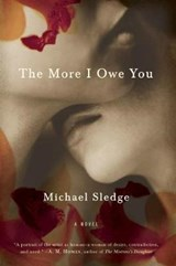 The More I Owe You | Michael Sledge |