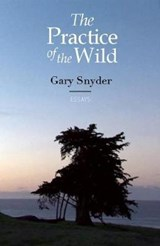The Practice of the Wild | Gary Snyder |