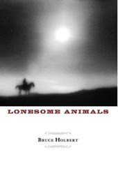 Lonesome Animals | Bruce Holbert |