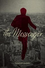 The Messenger | Yannick Haenel |