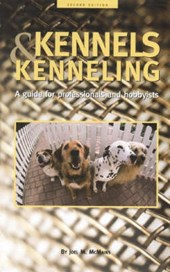 Kennels and Kenneling | Joel M. McMains |