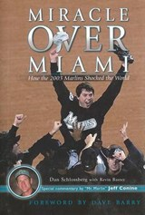 Miracle Over Miami | Dan Schlossberg |