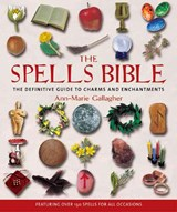 The Spells Bible | Ann-Marie Gallagher |