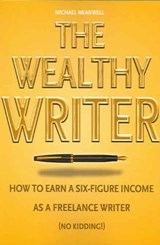 The Wealthy Writer | Michael Meanwell |
