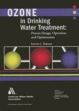 Ozone in Drinking Water Treatment | Kerwin L Rakness |