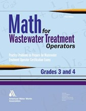 Math for Wastewater Treatment Operators Grades 3 and