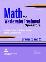 Math for Wastewater Treatment Operators Grades 1 & | John Giorgi |