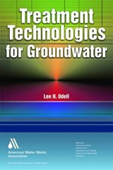 Treatment Technologies for Groundwater | Lee H. Odell |