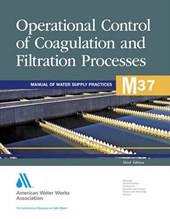 M37 Operational Control of Coagulation and Filtration Processes, Third Edition