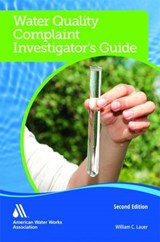 Water Quality Complaint Investigator's Guide | William C. Lauer |