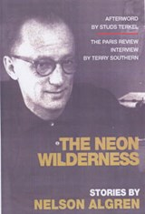 The Neon Wilderness | Nelson Algren |