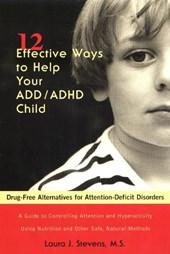 12 Effective Ways Help Your ADD/ADHD Child
