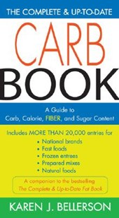 The Complete & Up-to-date Carb Book | Karen J. Bellerson |