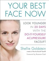 Your Best Face Now | Shellie Goldstein |