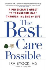 The Best Care Possible | Ira Byock |