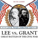 Lee Versus Grant | Ruth Ashby |