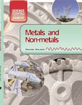 Metals and Nonmetals | Denise Walker |