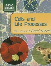 Cells and Life Processes