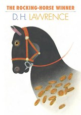 The Rocking-Horse Winner | D. H. Lawrence |