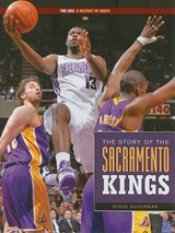 the Story of the Sacramento Kings | Steve Silverman |