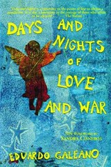Days and Nights of Love and War | Eduardo Galeano |