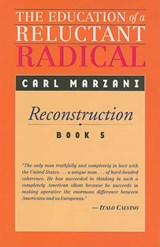 The Education of a Reluctant Radical | Carl Marzani |