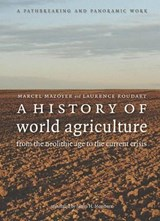 A History of World Agriculture | Marcel Mazoyer |
