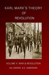 Karl Marx's Theory of Revolution | Hal Draper |