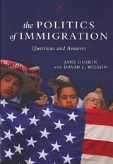 The Politics of Immigration | Jane Guskin |