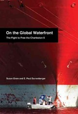 On the Global Waterfront | Suzan Erem |