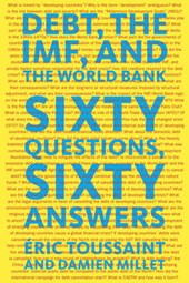 Debt, the IMF, and the World Bank