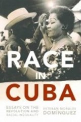 Race in Cuba | Esteban Morales Dominguez |