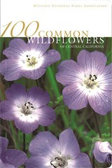 100 Common Wildflowers of Central California | Susan Lamb |