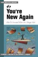 So You're New Again | Elwood F. Holton |