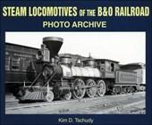 Steam Locomotives of the  B & O Railroad